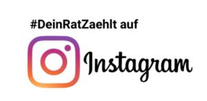Text: Dein Rat zählt auf Instagram. Abgebildet ist zudem das Instagram Logo mit einem Kamera-Icon.