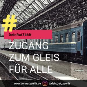 Ein Bild von einem Zug im Bahnhof, darauf der Text: Zugang zum Gleis für alle!