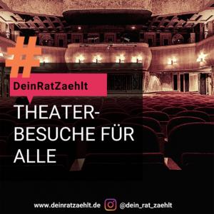 Eine Theatertribüne, darauf der Text: Theaterbesuche für alle!