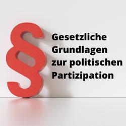 Bild mit einem roten Paragrafen-Symbol. Daneben steht: Gesetzliche Grundlagen zur politischen Partizipation.