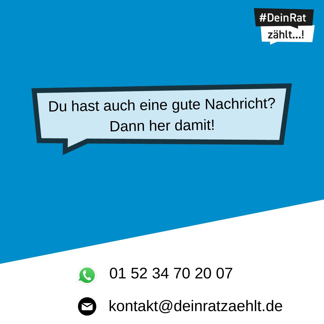 Es steht geschrieben: Du hast auch eine gute Nachricht? Dann her damit! WhatsApp: 01 52 34 70 20 07, Mail: kontakt@deinratzaehlt.de