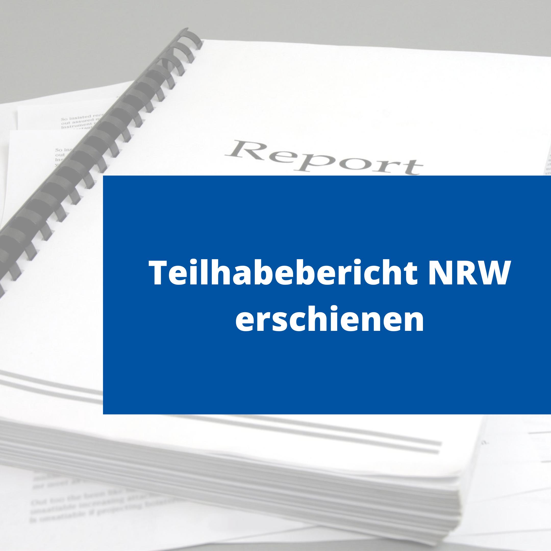 Text auf Foto: Teilhabebericht NRW erschienen